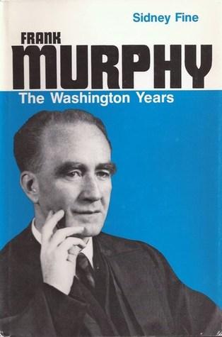 Frank Murphy: The Washington Years
