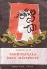 Sandhyakala Ning Majapahit by Sanoesi Pane