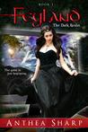 The Dark Realm (Feyland, #1)