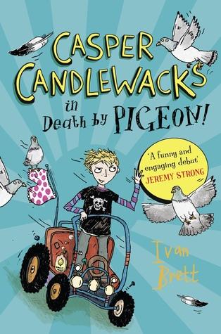 Casper Candlewacks in Death by Pigeon! by Ivan Brett