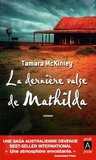 La dernière valse de Mathilda by Tamara McKinley