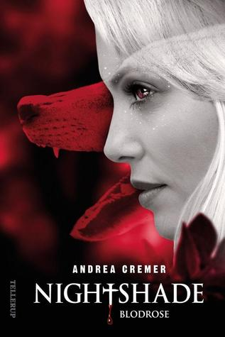 Blodrose by Andrea Cremer