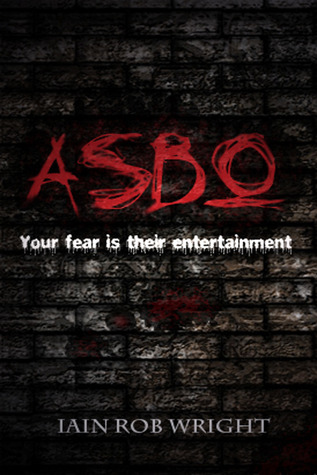 ASBO (Damienverse, #2)