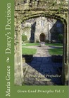 Darcy's Decision by Maria Grace