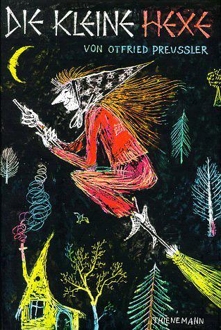 Die kleine Hexe by Otfried Preußler