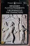 Menander: Plays & Fragments Theophrastus: The Characters