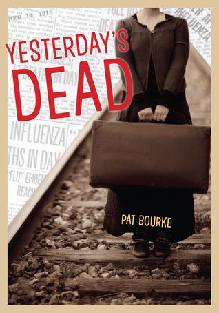 Yesterday's Dead by Pat Bourke