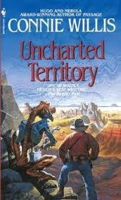 Uncharted Territory by Connie Willis