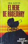 El bebé de Rosemary by Ira Levin