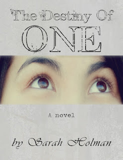 The Destiny of One by Sarah Holman