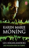 Une passion hors du temps by Karen Marie Moning