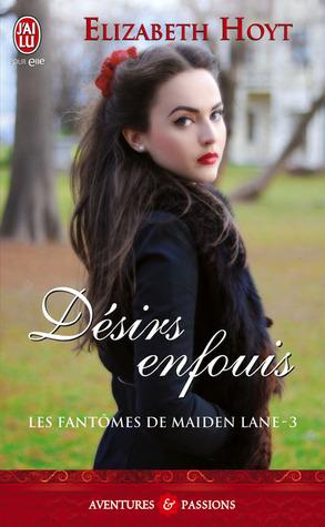 Désirs enfouis (Les fantômes de Maiden Lane, #3)