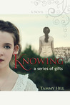 Knowing: A Series of Gifts