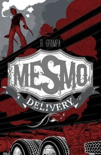 Mesmo Delivery by Rafael Grampa