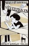 Silverfisken by Sofia Rapp Johansson