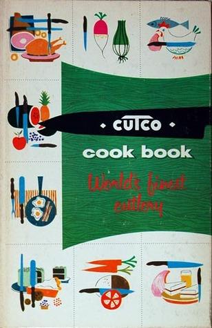 Cutco Cook Book. World's Finest Cutlery