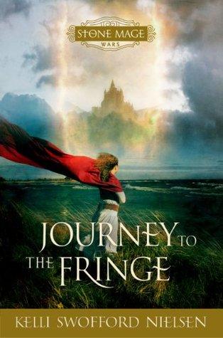 Journey to the Fringe (Stone Mage Wars #1)
