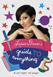 Jaquie Brown's Guide to Everything by Jaquie Brown