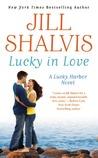 Lucky in Love by Jill Shalvis