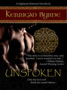 Unspoken by Kerrigan Byrne