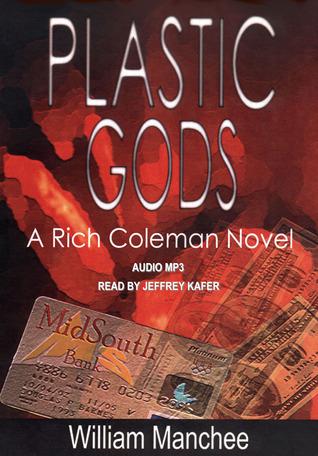Plastic Gods by William Manchee