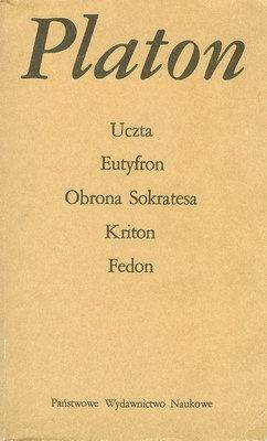 Uczta/Eutyfron/Obrona/Sokratesa/Kriton/Fedon