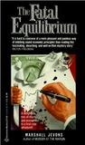 Download The Fatal Equilibrium