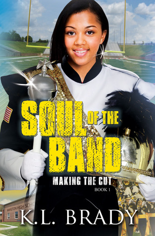 Soul of the Band by K.L. Brady