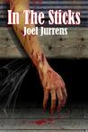 In The Sticks by Joel Jurrens