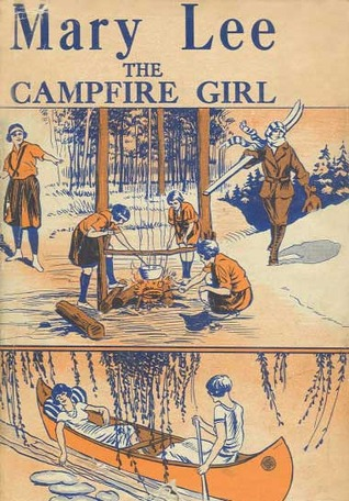 Mary Lee, the Campfire Girl