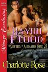 Bayou Flood (The Shifters of Alligator Bend #3)