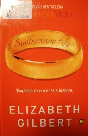 Sudbonosno da  by Elizabeth Gilbert