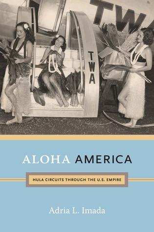 Aloha America by Adria L. Imada