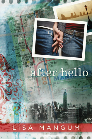 After Hello by Lisa Mangum