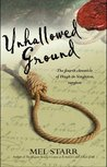 Unhallowed Ground by Melvin R. Starr
