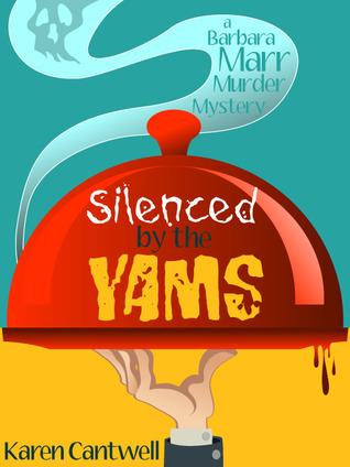 Silenced by the Yams (Barbara Marr Murder Mystery #3)