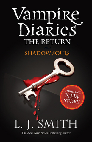 Shadow Souls The Vampire Diaries The Return 2 By Lj Smith