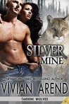 Silver Mine (Takhini Wolves, #2)