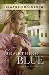 Something Blue (Plain City Bridesmaids, #3)