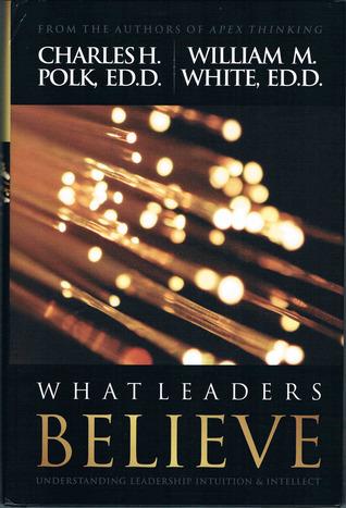 What Leaders Believe