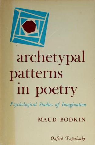 Archetypal Patterns In Poetry