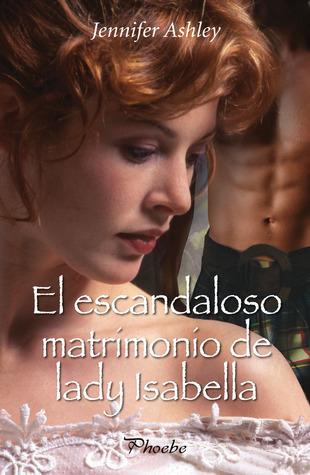 El escandaloso matrimonio de lady Isabella (Mackenzies & McBrides, #2)