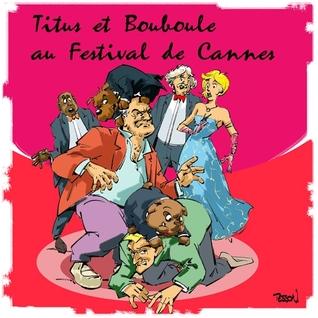 titus-et-boubouleau-festival-de-cannes