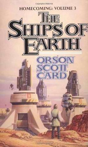 The Ships of Earth (Homecoming Saga #3)