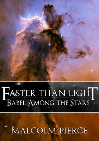 Faster than Light by Malcolm Pierce