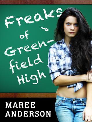 Freaks of Greenfield High (Freaks, #1)
