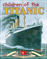 Children of the Titanic by Christine Welldon