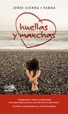 Huellas y manchas by Jordi Sierra i Fabra