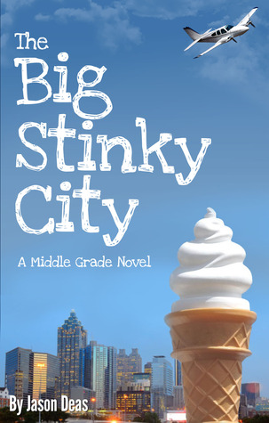 Ebook The Big Stinky City by Jason Deas read!
