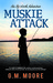 Muskie Attack (Up North Adventures #1)